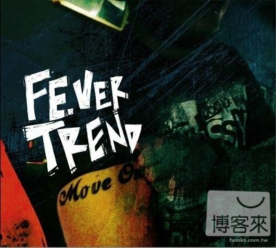 Fever Trend  Move On