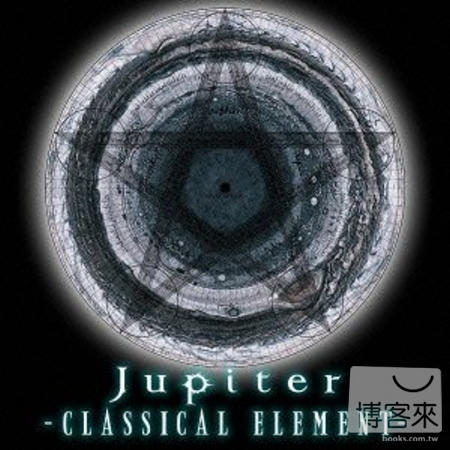 Jupiter  CLASSICAL ELEMENT Deluxe Edition   初