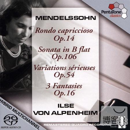 Ilse Von Alpenheim plays Mendelssohn ^(SACD^)