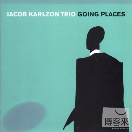 Jacob Karlzon Trio  Going Places