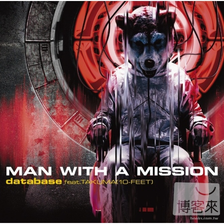 MAN WITH A MISSION  database feat.TAKUMA  10~