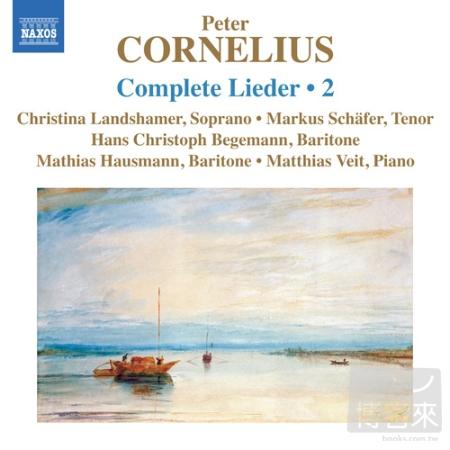 Cornelius: Lieder  Complete  Vol. 2  Landsham