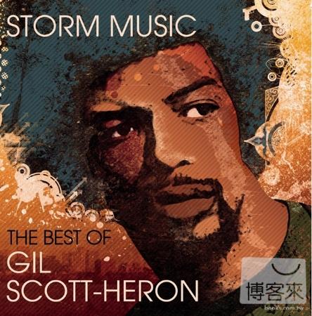 Gil Scott~Heron  Storm Music The Best Of