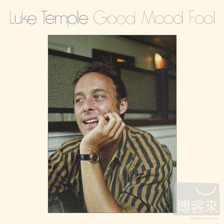 Luke Temple  Good Mood Fool