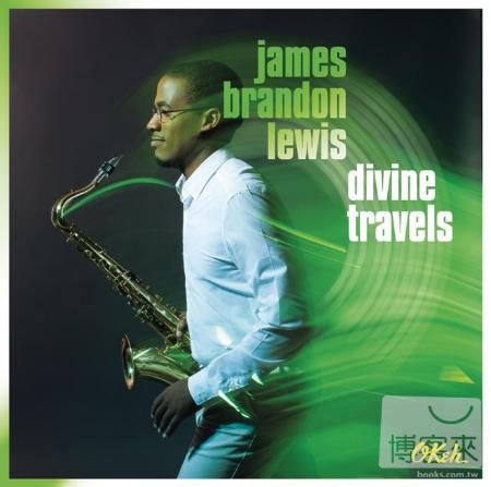 James Brandon Lewis  Divine Travels