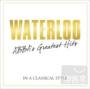 ABBA The Greatest Hits  In A Classical Style