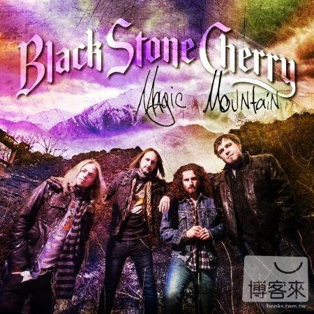 Black Stone Cherry  Magic Mountain