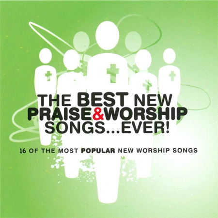 V.A.  The Best New Praise  Worship Songs.Ever