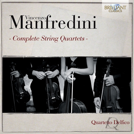 Vincenzo Manfredini: Complete String Quartets