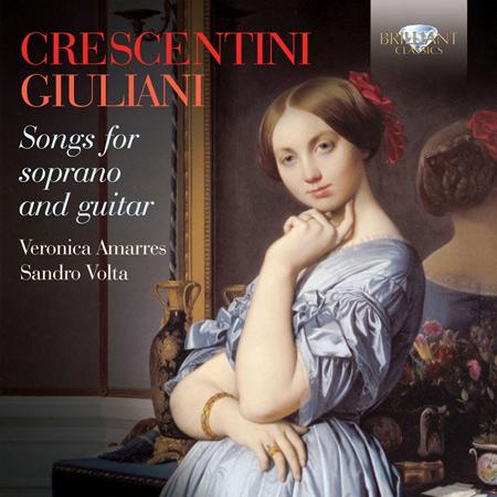 Crescentini  Giuliani: Songs for Soprano and