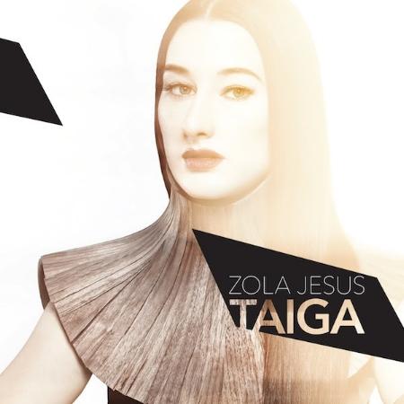 Zola Jesus  Taiga
