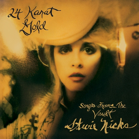 Stevie Nicks  24 Karat Gold ~ Songs From The