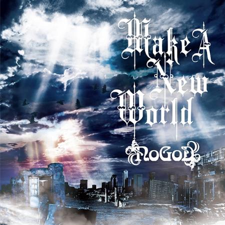 NoGoD  Make A New World