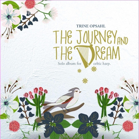 Trine Opsahl  The Journey and the Dream