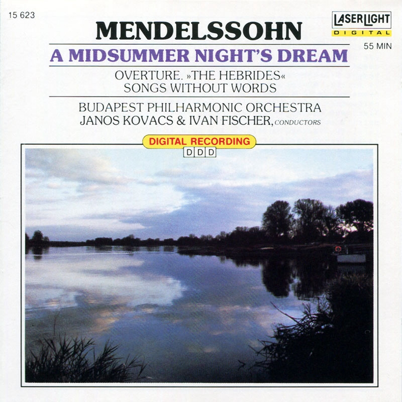 Mendelssohn: A Midsummer Night's Dream The He