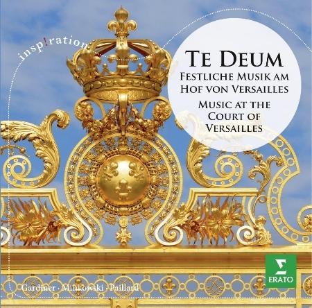 Te Deum ~ Festliche Musik am Hof von Versaill