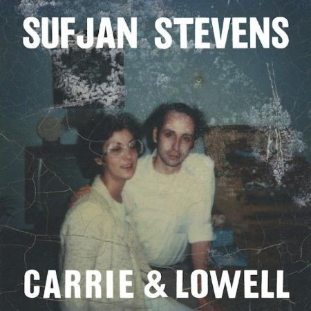 Sufjan Stevens / Carrie & Lowell(蘇揚史蒂文 / 凱莉和洛維)