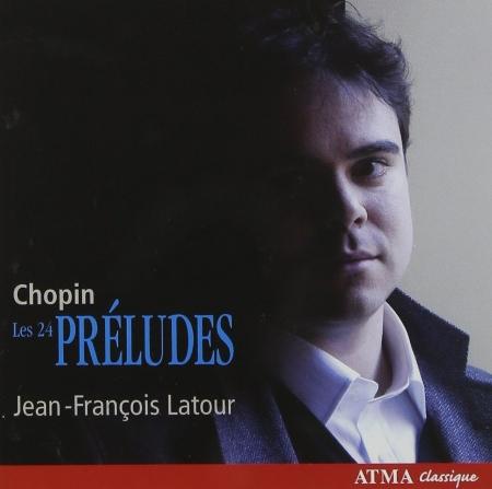 Chopin 24 preludes  Jean~Francois Latour