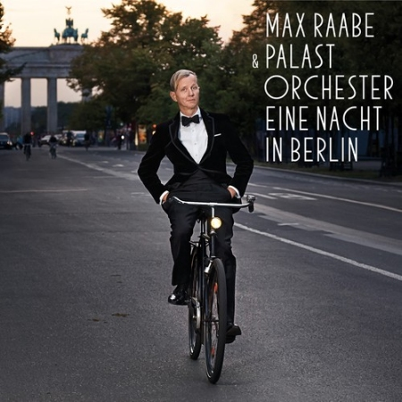 Eine Nacht In Berlin  Max Raabe