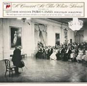 A Concert at the White House  Pablo Casals