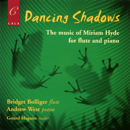 Dancing Shadows: The Music of Miriam Hyde for