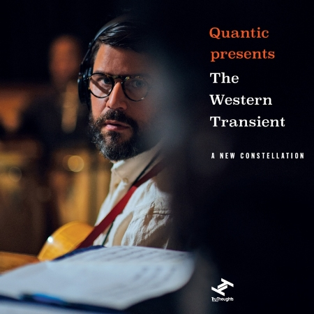 Quantic presents The Western Transient  A New