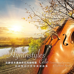Hymnstyles Cello Contemporary Expressions of