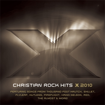 Christian Rock Hits X 2010