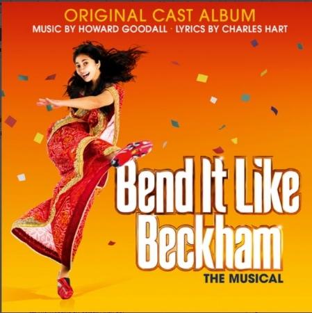 Howard Goodall / Bend it Like Beckham(霍華古鐸 /《我愛貝克漢》音樂劇)