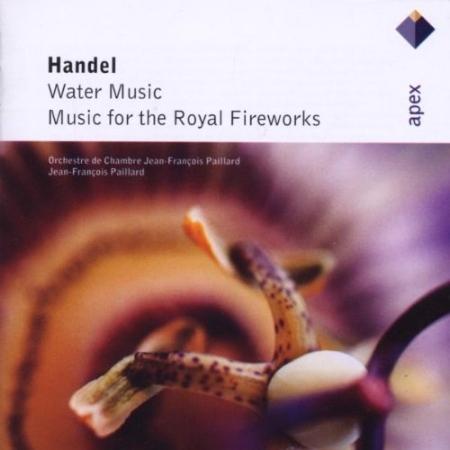 Handel: Water Music ~ Musique Pour Les Feux D