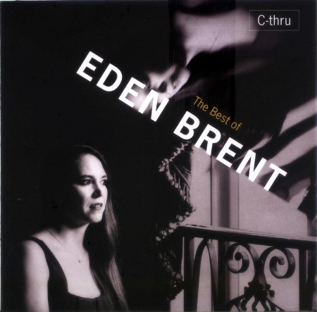 Eden Brent  The Best of EDEN BRENT  C~thru