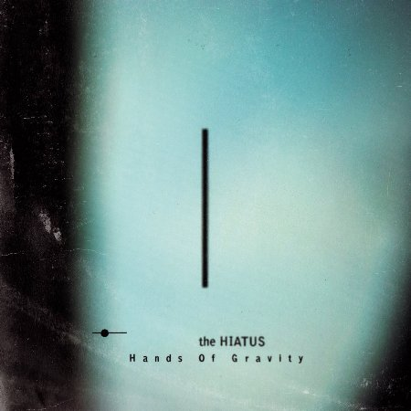the HIATUS / Hands Of Gravity