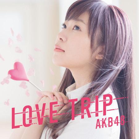AKB48 / LOVE TRIP|分享幸福〈Type-A〉CD+DVD