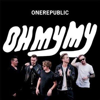 OneRepublic / Oh My My(共和世代 / Oh My My)