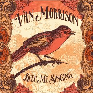 Van Morrison / Keep Me Singing(范莫里森 / 為唱而生 (CD))