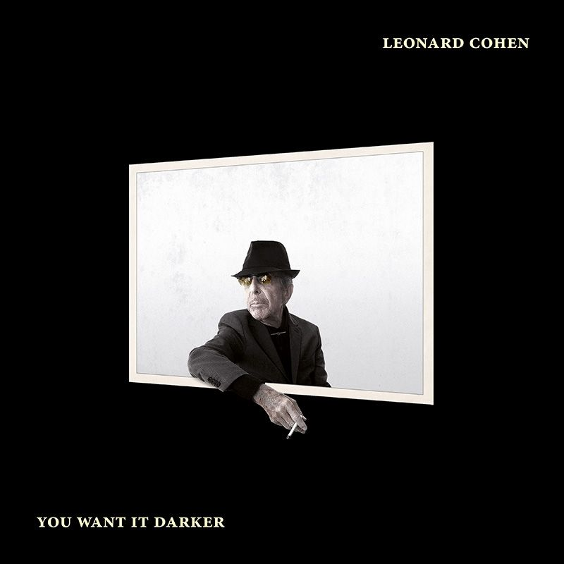 Leonard Cohen / You Want It Darker(李歐納孔 / 黑暗情愫)