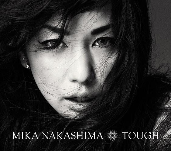 Mika Nakashima / TOUGH(中島美嘉 / 為愛勇敢【初回盤】(CD+DVD))