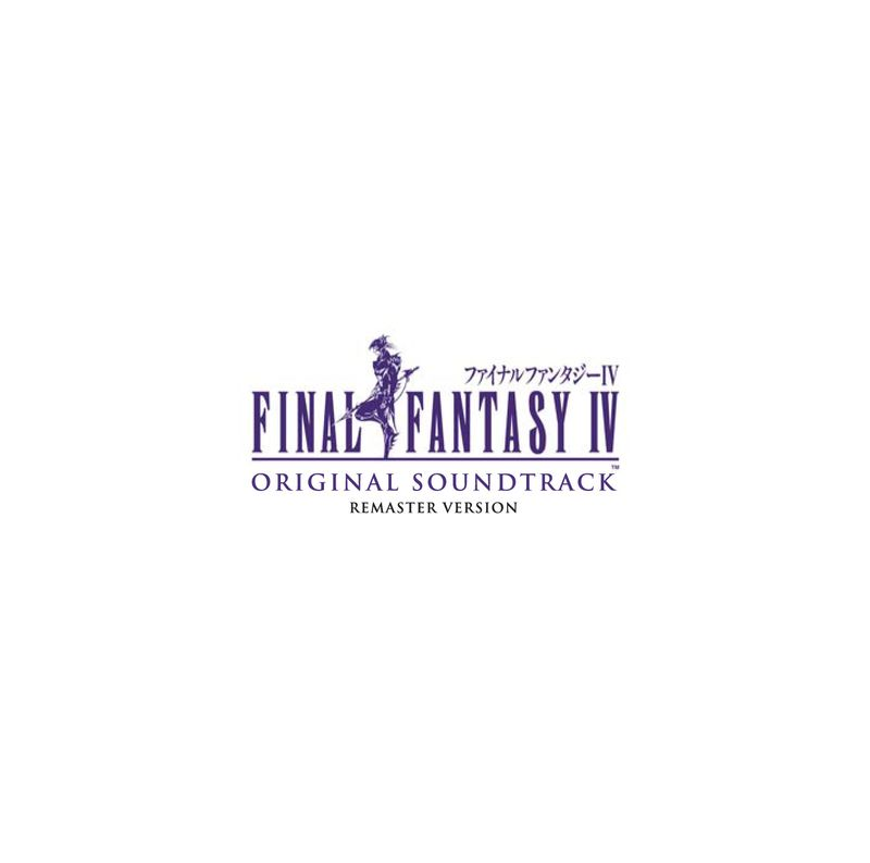 FINAL FANTASY IV Original Soundtrack Remaster