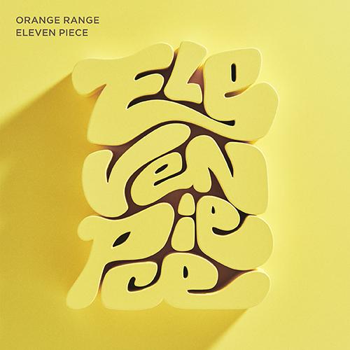 ORANGE RANGE 橘子新樂園 / ELEVEN PIECE (初回限定盤) (CD+DVD)