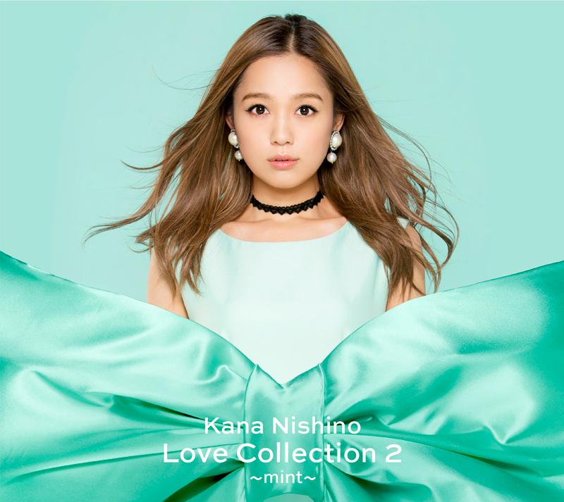 西野加奈 / 愛的收藏2~mint~【CD+DVD初回盤】(Kana Nishino / Love Collection 2~mint~)