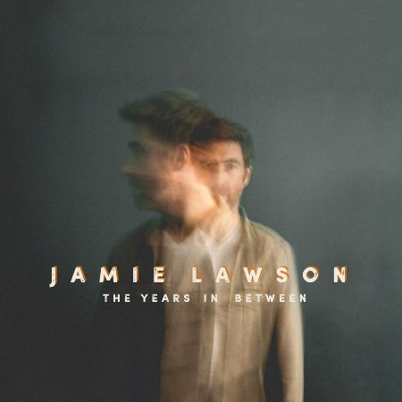 Jamie Lawson / The Years In Between