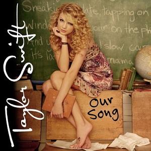 泰勒絲 / Our Song ...