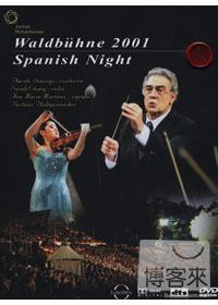 2001年柏林愛樂溫布尼音樂會(家用版) 西班牙之夜 = Waldbiihne 2001 : Spanish Night /