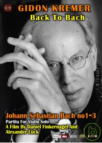 巴哈紀念音樂會(家用版) 基頓克萊曼 = Gidon Kremer back to Bach /