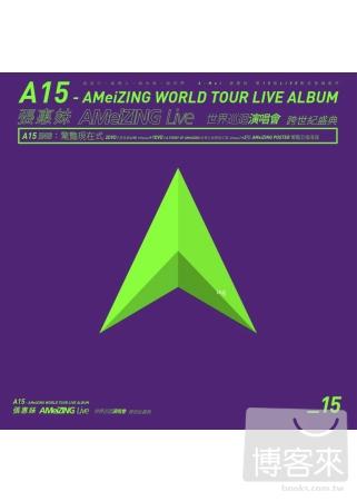張惠妹  A15 ~ 張惠妹 AMeiZING Live 世界巡迴演唱會 跨世紀盛典 驚豔