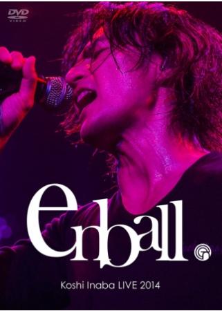 稻葉浩志  Koshi Inaba LIVE 2014~en~ball~ DVD