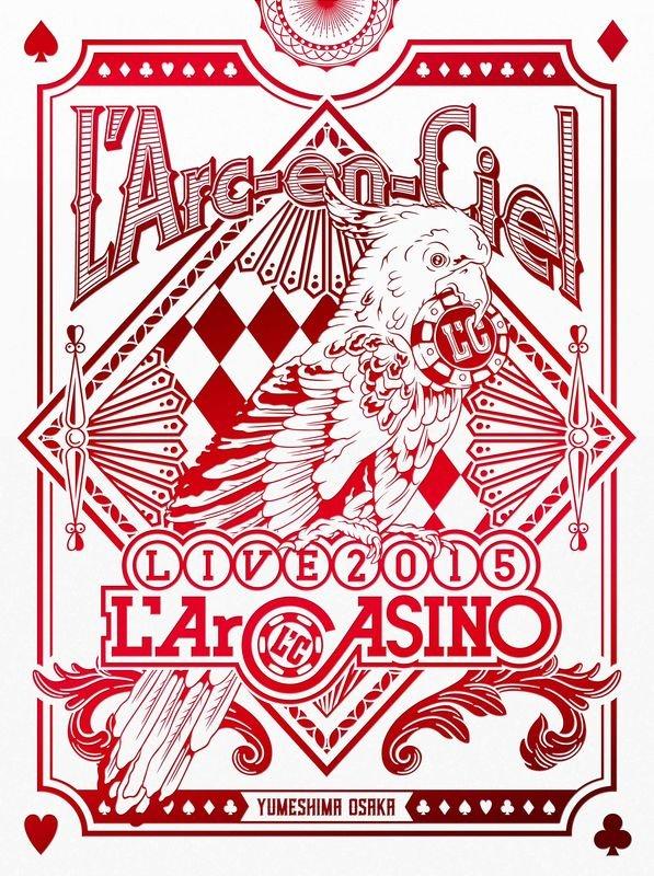 彩虹 / L'Arc~en~Ciel LIVE 2015 L'ArCASINO【2DVD+2CD台壓豪華盤】