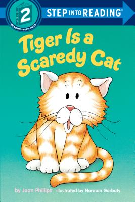 Tiger is a scaredy cat /