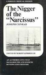 """The nigger of the """"Narcissus"""" :  an authoritative text, backgrounds and sources, reviews and criticism /"""