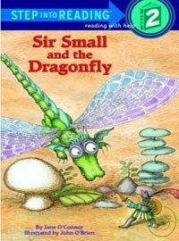 Sir small and the dragonfly /